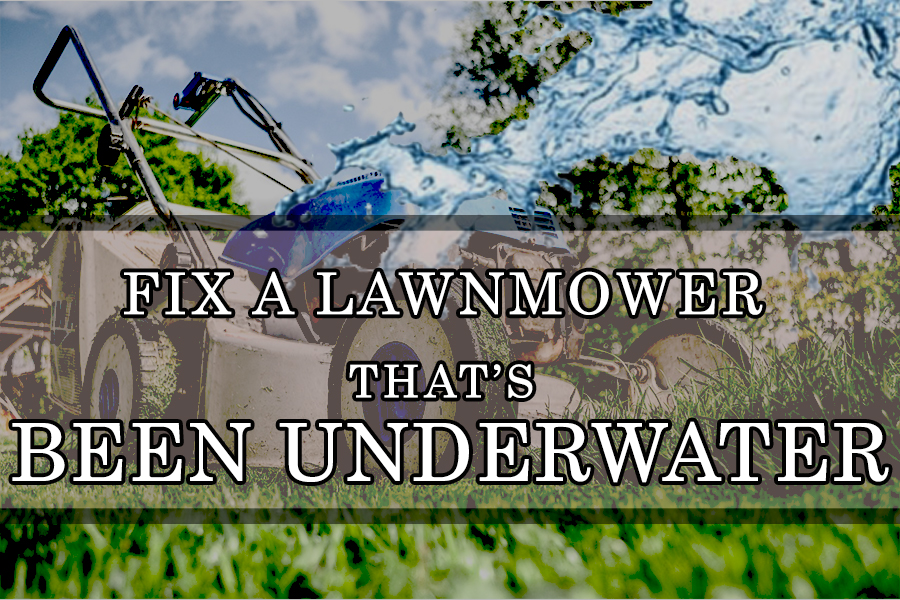 How to fix a lawnmower that's been underwater, step by step 1